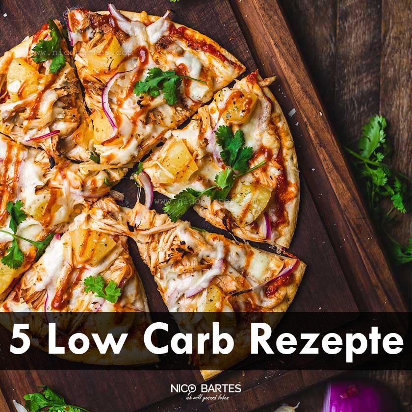 5 gesunde Low-Carb Rezepte zum Abnehmen